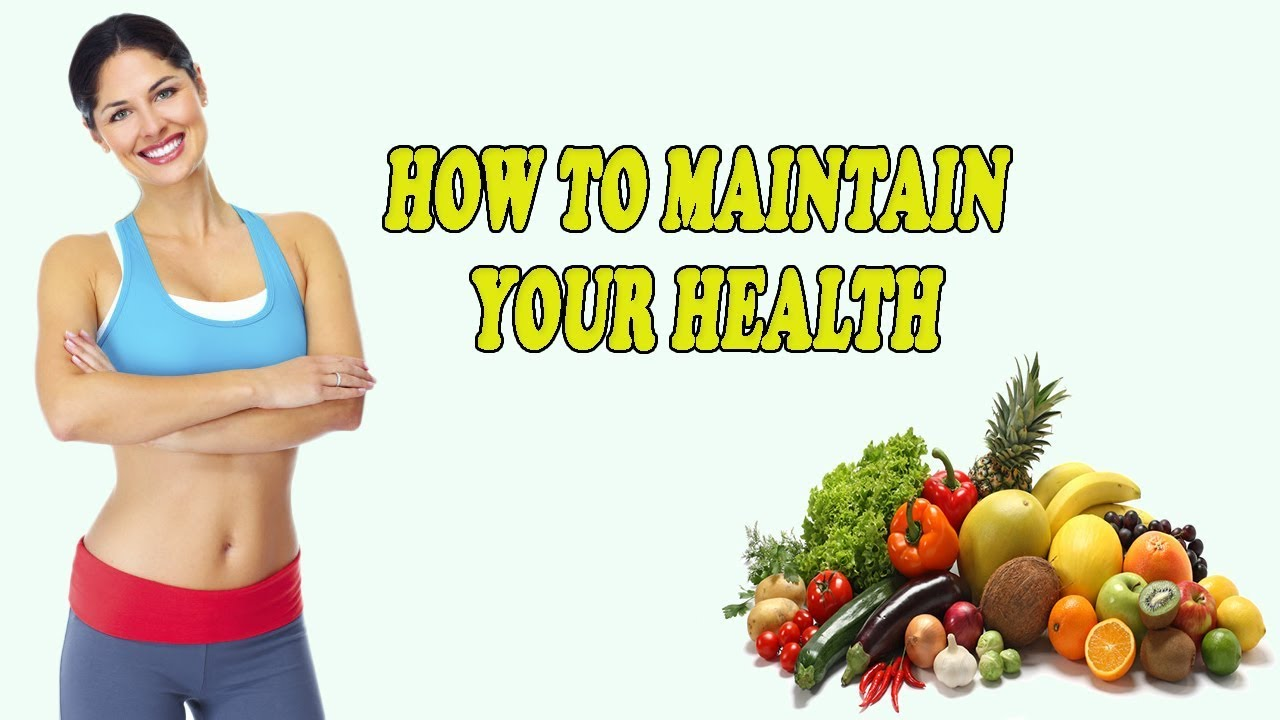 Tips to Maintain Your HealthyLifestyle