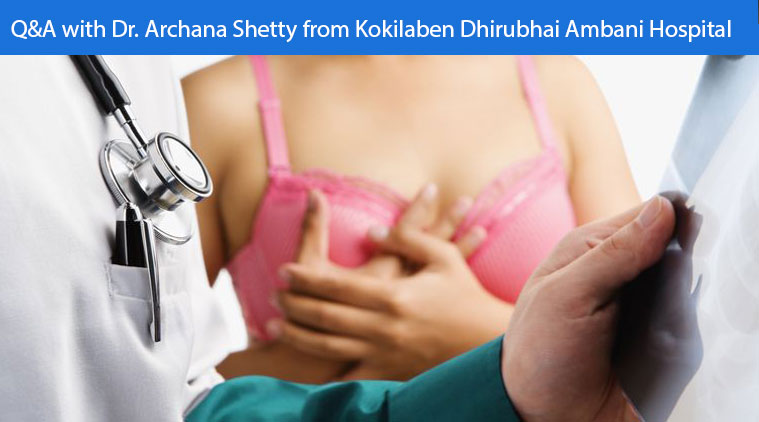 Q&A with Dr. Archana Shetty from Kokilaben Dhirubhai Ambani Hospital