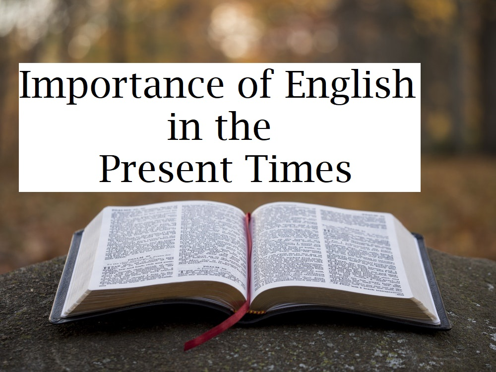 Importance of English in the Present Times