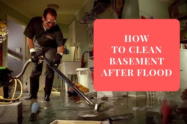 How to Clean Basement After Flood