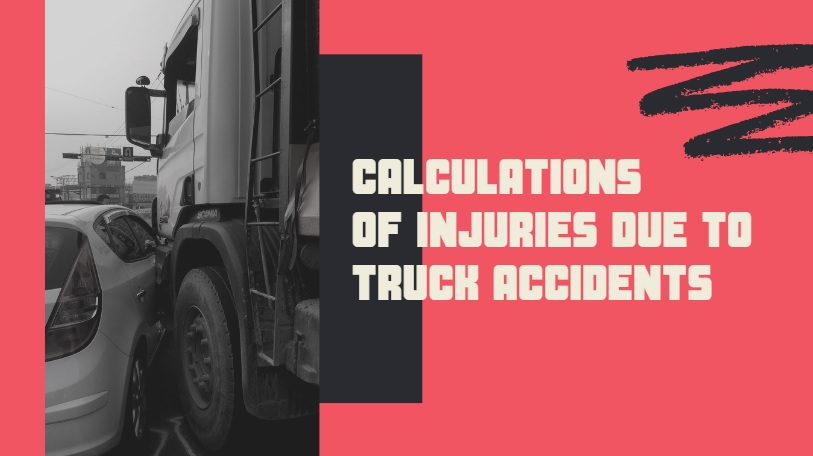 Calculations of Injuries Due to Truck Accidents