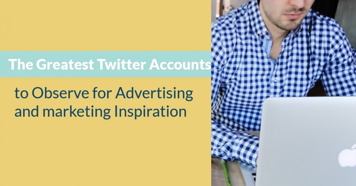The Greatest Twitter Accounts to Observe for Advertising and marketing Inspiration