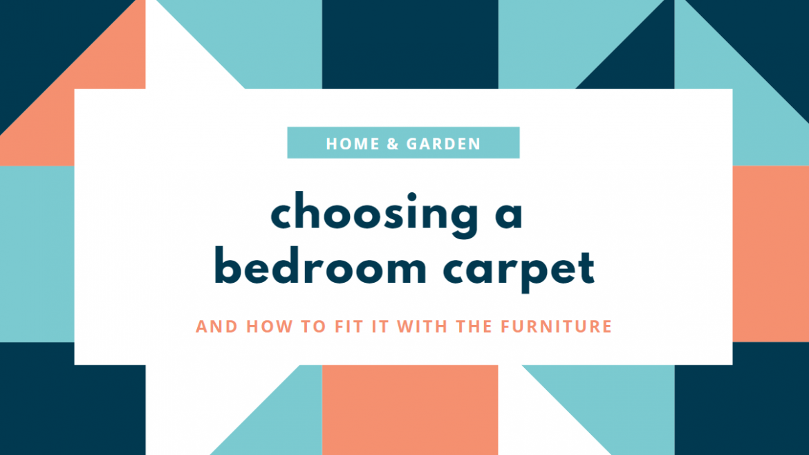 Choosing a Bedroom Carpet: How to Fit It with the Furniture
