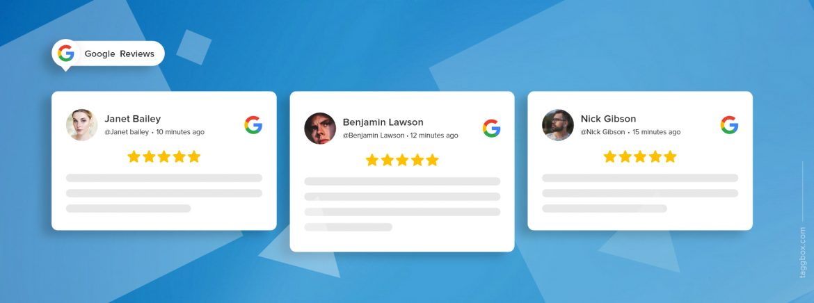Google Reviews Widget – Benefits Of Embedding it