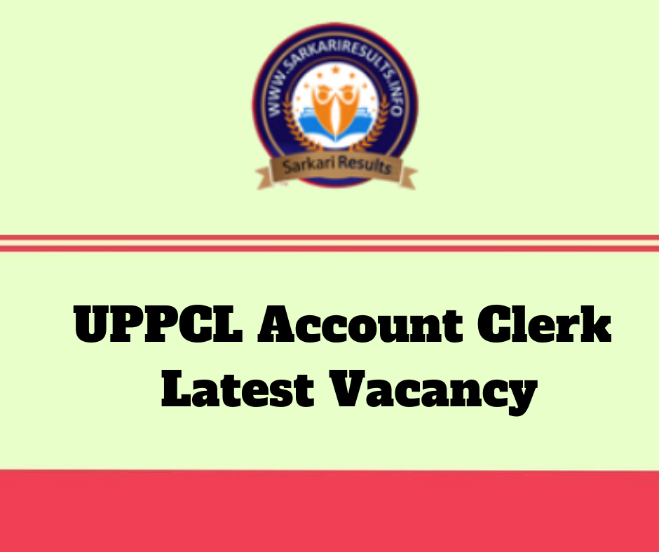Latest Vacancy – UPPCL Lekha Lipik (Account Clerk)