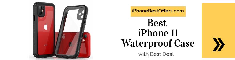 Best iPhone 11 Waterproof Case