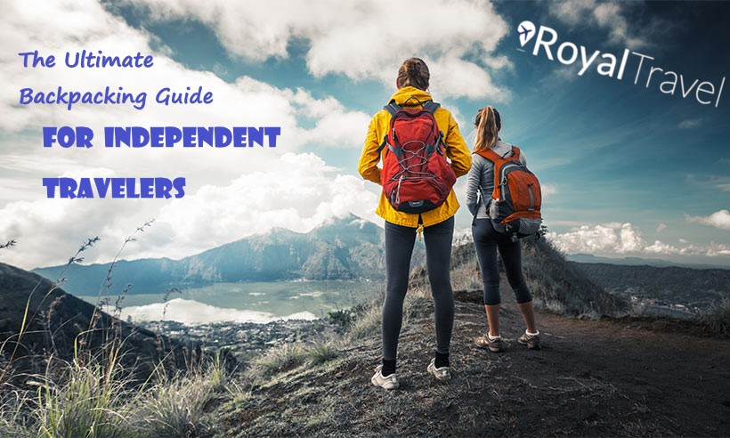 The Ultimate Backpacking Guide for Independent Travelers