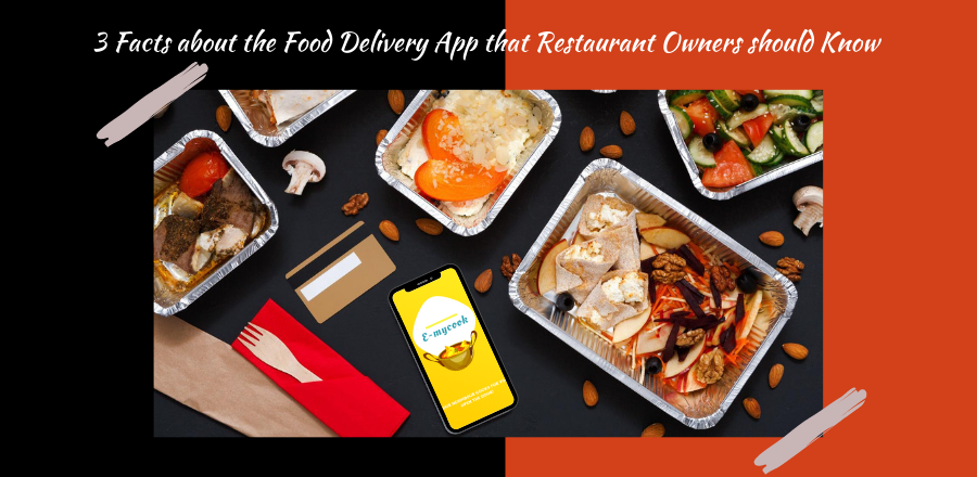 3 Facts about the Food Delivery App that Restaurant Owners should Know