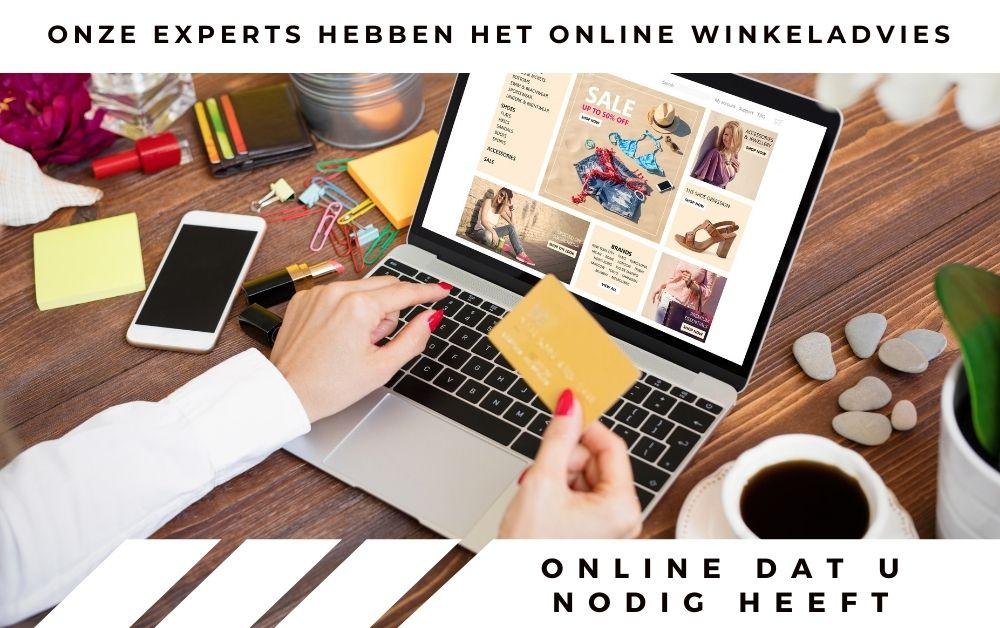 Onze experts hebben het online winkeladvies dat u nodig heeft
