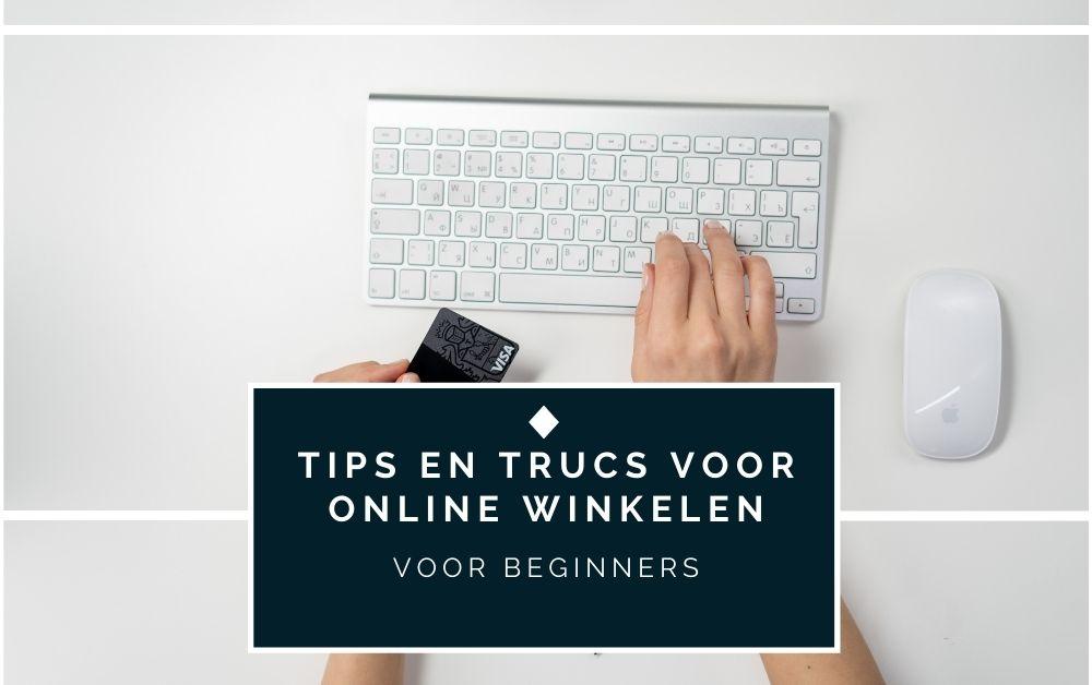 Tips en trucs voor online winkelen voor beginners