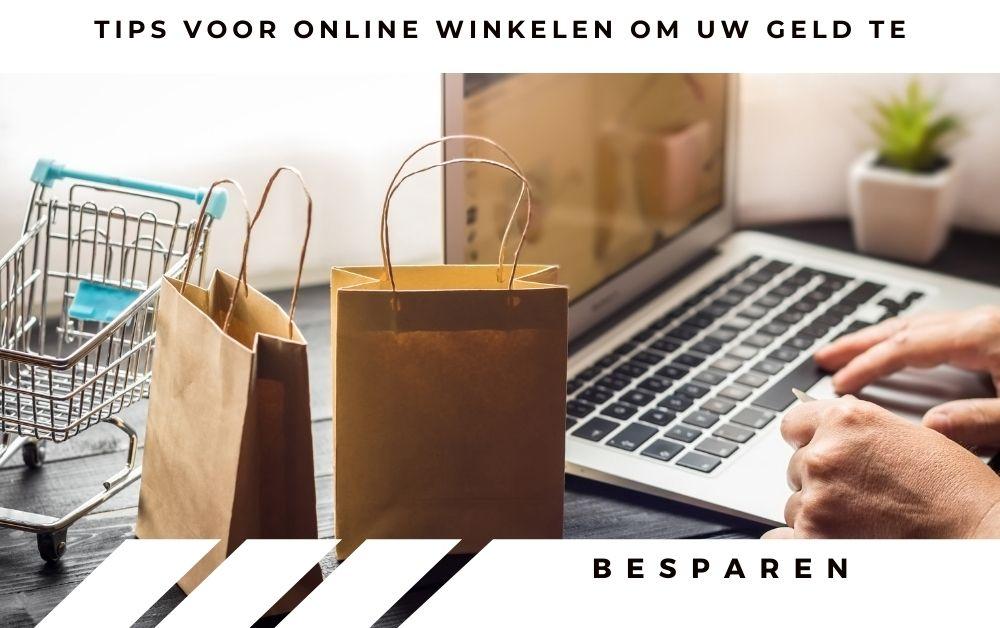 Tips voor online winkelen om uw geld te besparen