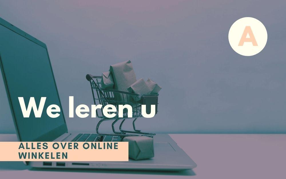We leren u alles over online winkelen