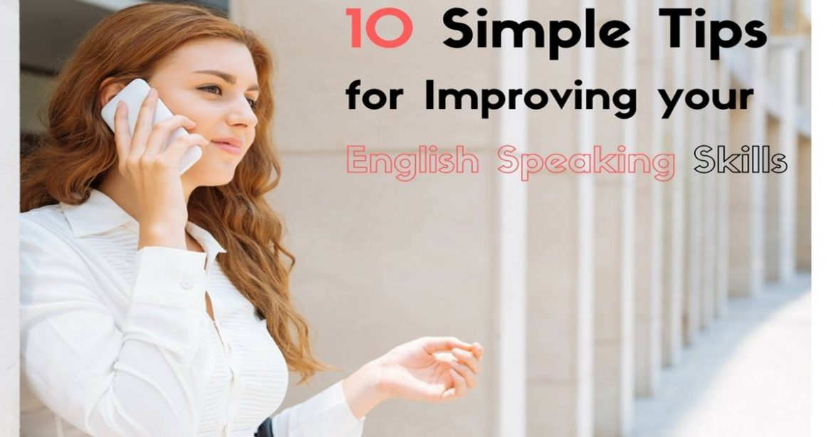 Tips on How To Improve English Spoken